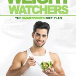 Weight Watchers: The SmartPoints Diet Plan: The Ultimate Recipe Collection
