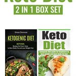 Keto Diet: Ketogenic Diet Guide For Beginners To Lose Weight And Burn Body-Fat Fast (Keto Diet Mistakes, Keto Diet For Beginners, Diabetes, Ketosis, Keto Clarity, Get Fit Book 4)