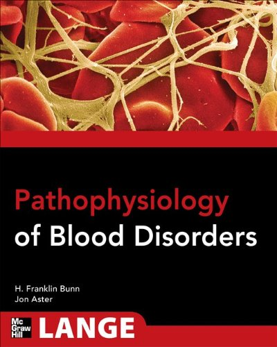 Pathophysiology of Blood Disorders (Lange Medical Books)