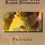 Herbs That Cure Blood Disorders