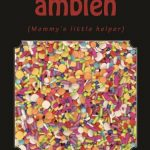 A is for Ambien