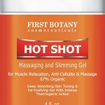 Hot Shot Slimming Gel and Massaging Gel 4 fl. oz Great for Muscle Relaxation and Massage Best Anti Cellulite Cream With Intense Thermogenic Action.