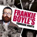 Frankie Boyle's Tramadol Nights [ NON-USA FORMAT, PAL, Reg.2 Import – United Kingdom ]