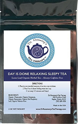 Sleep Tea Aid for Insomnia - Day Is Done Relaxing Blend - Organic Caffeine Free Loose Leaf Herbal Tea- Chamomile Valerian Raspberry Cinnamon & Peppermint - By Dr. Rosemary's Tea Therapy Fight Insomnia