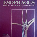 The Esophagus: Medical and Surgical Management, 1e
