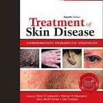 Treatment of Skin Disease: Comprehensive Therapeutic Strategies (Expert Consult – Online and Print), 4e