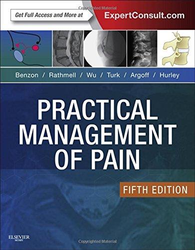 Practical Management of Pain, 5e (PRACTICAL MANAGEMENT OF PAIN (RAJ))