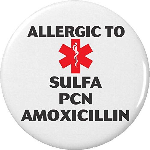 Allergic to Sulfa PCN Amoxicillin Medical Alert 2.25