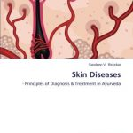 Skin Diseases: – Principles of Diagnosis & Treatment in Ayurveda